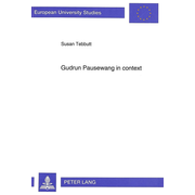 Gudrun Pausewang in Context - Socially Critical 'Jugendliteratur', Gudrun Pausewang and the Search for Utopia