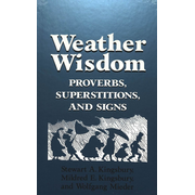 Weather Wisdom - Proverbs, Superstitions, and Signs