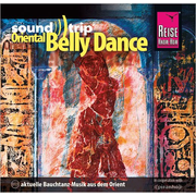 Reise Know-How SoundTrip Oriental Belly Dance - Musik-CD