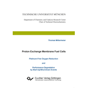 Proton Exchange Membrane Fuel Cells Platinum-Free Oxygen Reduction and Performance Degradation by Start-Up/Shut-Down Events