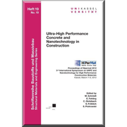Ultra-High PerformanceConcrete and Nanotechnology in Construction - Proceedings of Hipermat 2012. 3rd International Symposium on UHPC and Nanotechnology for High Performance Construction Materials, Kassel, March 7–9, 2012