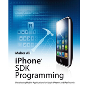 iPhone SDK Programming - Developing Mobile Applications for Apple iPhone and iPod touch