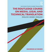 Altarabin, M: The Routledge Course on Media, Legal and Techn