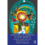 A History of Mobility in New Mexico