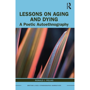 Lessons on Aging and Dying