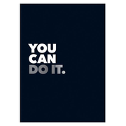 You Can Do It: Positive Quotes and Affirmations for Encouragement