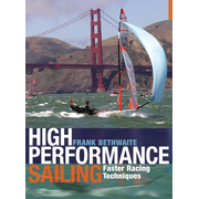 ISBN High Performance Sailing (Faster Racing Techniques)