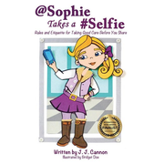 @Sophie Takes a #Selfie - Rules & Etiquette for Taking Good Care Before You Share