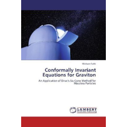 Conformally Invariant Equations for Graviton - An Application of Dirac's Six Cone Method for Massless Particles