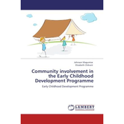 Community involvement in the Early Childhood Development Programme - Early Childhood Development Programme
