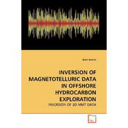 INVERSION OF MAGNETOTELLURIC DATA IN OFFSHORE HYDROCARBON EXPLORATION - INVERSION OF 3D MMT DATA