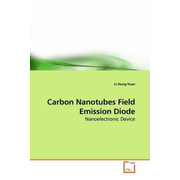 Carbon Nanotubes Field Emission Diode - Nanoelectronic Device