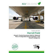 Harrell Field - Airport, Central business district, National Plan of Integrated Airport Systems, FAA airport categories