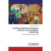 multi perspectives business process and workflow modelling - A Domain Engineering Approach