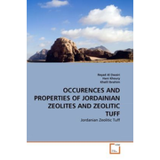 OCCURENCES AND PROPERTIES OF JORDAINIAN ZEOLITES AND ZEOLITIC TUFF - Jordanian Zeolitic Tuff