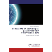 Constraints on cosmological parameters from observational data - A quintessential Universe