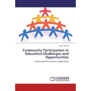 Community Participation in Education:Challenges and Opportunities - Community Participation in Education