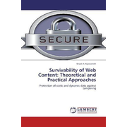 Survivability of Web Content: Theoretical and Practical Approaches - Protection of static and dynamic data against tampering