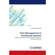Time Management in Partitioned Systems - Usage of Tick-based, One-shot and Firm timers in Partitioned Systems