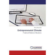 Entrepreneurial Climate - Trends and Patterns in Macedonia