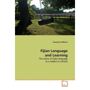 Fijian Language and Learning - The status of Fijian language as a subject in schools