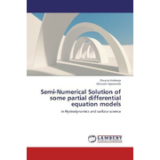 Semi-Numerical Solution of some partial differential equation models