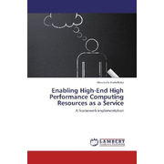 Enabling High-End High Performance Computing Resources as a Service - A framework implementation