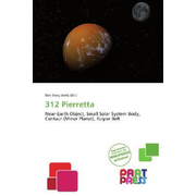 312 Pierretta - Near-Earth Object, Small Solar System Body, Centaur (Minor Planet), Kuiper Belt