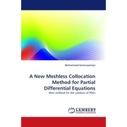 A New Meshless Collocation Method for Partial Differential Equations - New method for the solution of PDEs