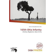 165th Ohio Infantry - Infantry, Regiment, Union Army