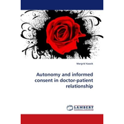 Autonomy and informed consent in doctor-patient relationship