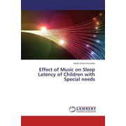 Effect of Music on Sleep Latency of Children with Special needs