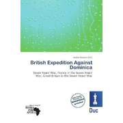 British Expedition Against Dominica - Seven Years' War, France in the Seven Years' War, Great Britain in the Seven Years' War