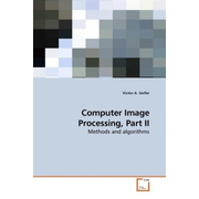 Computer Image Processing. Pt.2 - Methods and algorithms