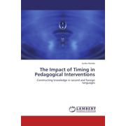 The Impact of Timing in Pedagogical Interventions