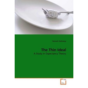 The Thin Ideal - A Study in Expectancy Theory