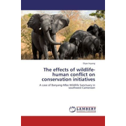 The effects of wildlife-human conflict on conservation initiatives - A case of Banyang-Mbo Wildlife Sanctuary in southwest Cameroon