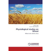 Physiological studies on Wheat - Wheat under abiotic stress