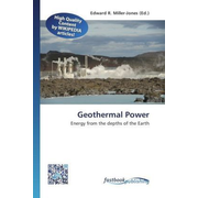 Geothermal Power - Energy from the depths of the Earth