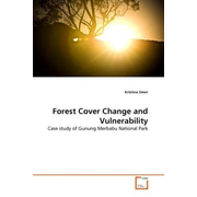 Forest Cover Change and Vulnerability - Case study of Gunung Merbabu National Park