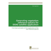 Generating vegetation reference-spectra for DOAS satellite application - From basic principles to first applications of the new reference-spectra