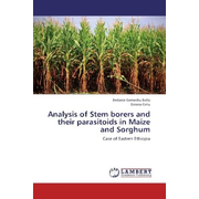 Analysis of Stem borers and their parasitoids in Maize and Sorghum - Case of Eastern Ethiopia