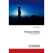 Pakistani Media - The Way Things Are