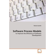 Software Process Models - to Improve the Efficiency of Software Development