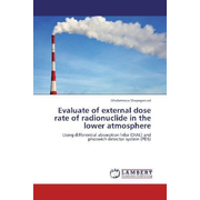 Evaluate of external dose rate of radionuclide in the lower atmosphere - Using differential absorption lidar (DIAL) and phoswich detector system (PDS)