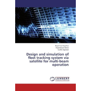 Design and simulation of fleet tracking system via satellite for multi-beam operation