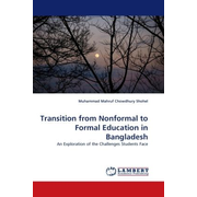 Transition from Nonformal to Formal Education in Bangladesh - An Exploration of the Challenges Students Face