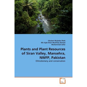 Plants and Plant Resources of Siran Valley, Mansehra, NWFP, Pakistan - Ethnobotany and conservation