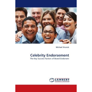 Celebrity Endorsement - The Key Success Factors of Brand Endorsers
