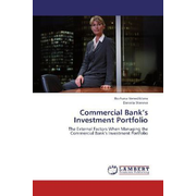 Commercial Bank's Investment Portfolio - The External Factors When Managing the Commercial Bank s Investment Portfolio